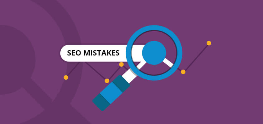 6 Common SEO Mistakes You Need to Fix Right Now