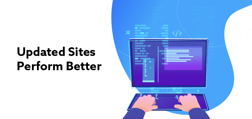 Updated-sites-perform-better
