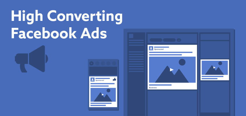 Tips For Creating High Converting Facebook Ads