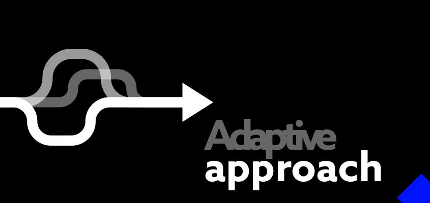 Adaptive-approach