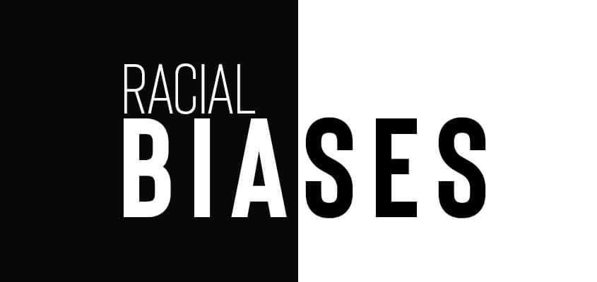 Racial-Biases
