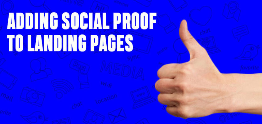 Ways of Adding Social Proof to Your Landing Pages