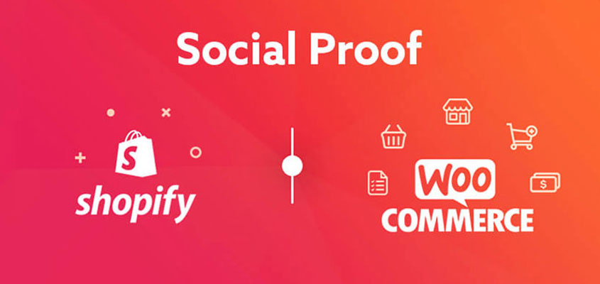 Social Proof For E-commerce Storefronts – Shopify & WooCommerce