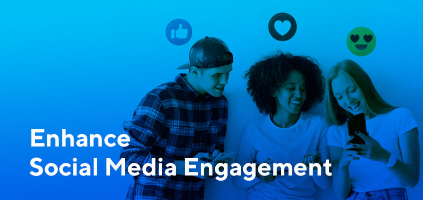8 Ways To Enhance Your Social Media Engagement