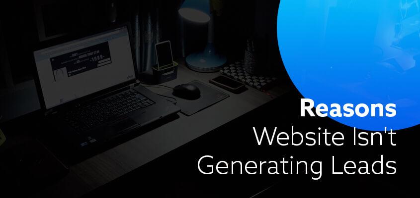 Website-Isn't-Generating-Leads