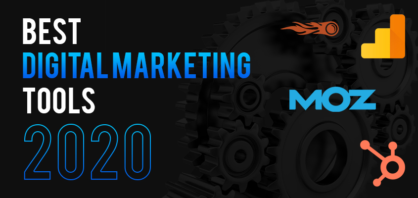 What Are Some Of The Best Digital Marketing Tools In 2020?