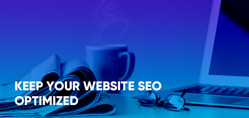 Keep Your Website SEO Optimized