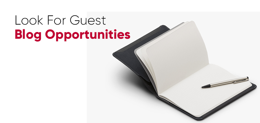 Look For Guest Blog Opportunities