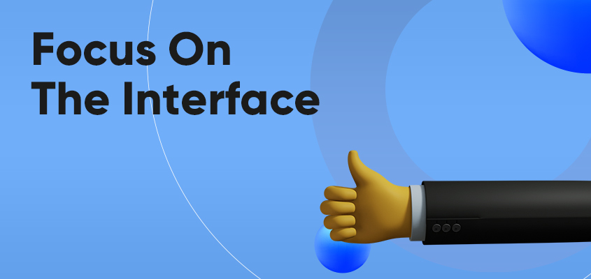 Focus On The Interface
