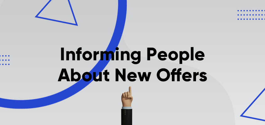 Informing People About New Offers