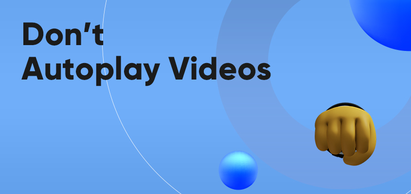 Don't Autoplay Videos
