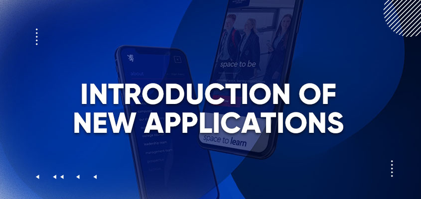 Introduction Of New Applications