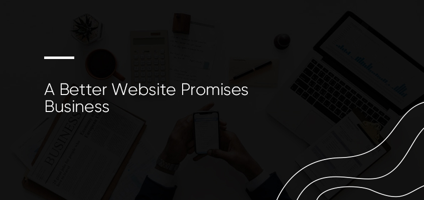A Better Website Promises Business
