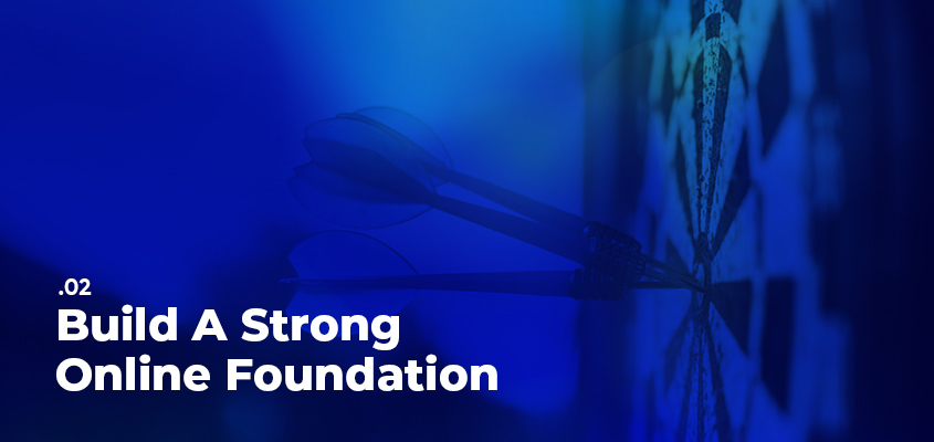 Build A Strong Online Foundation