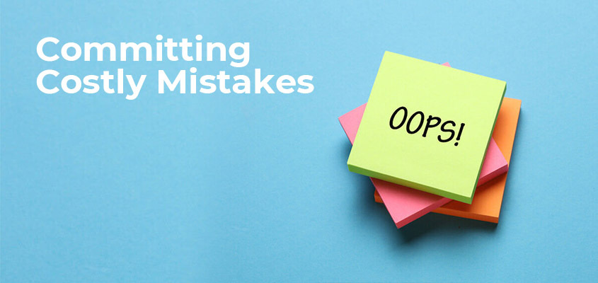 Committing Costly Mistakes