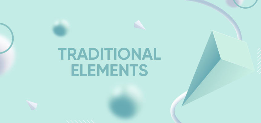 Traditional Elements