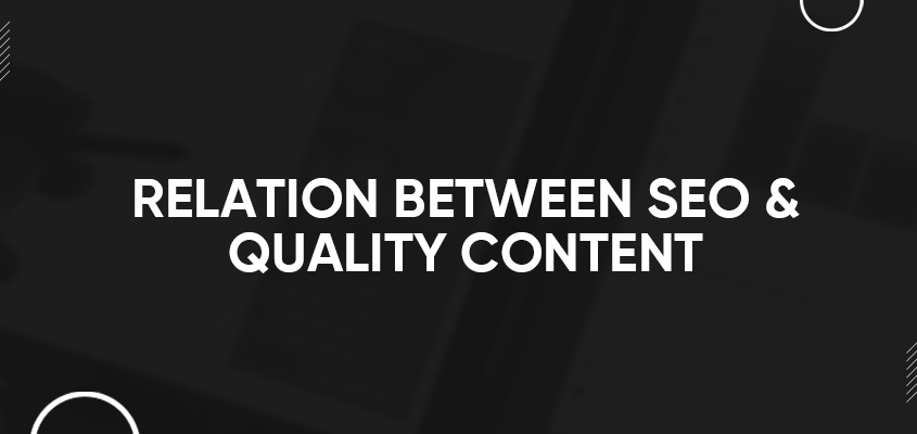 Relation Between SEO & Quality Content