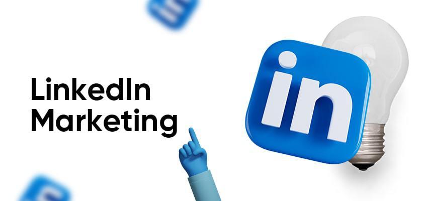 What Is LinkedIn Marketing