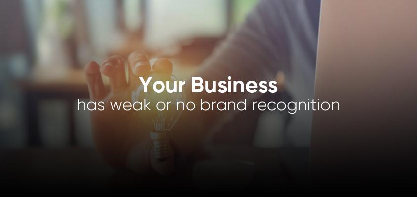 Weak Brand Recognition