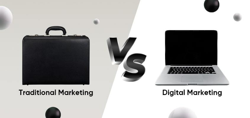 Traditional Marketing vs. Digital Marketing: Which One Is Better?